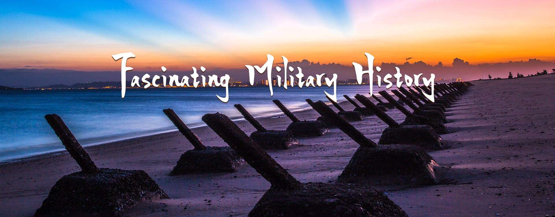 Fascinating Military History